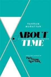 About Time by Vahram Muratyan