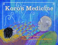 Koro's Medicine by Melanie Drewery image