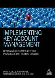 Implementing Key Account Management by Mark Davies
