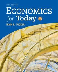 Economics for Today by Irvin Tucker