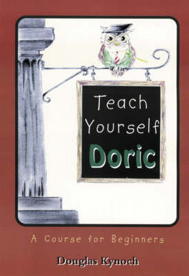 Teach Yourself Doric by Douglas Kynoch image