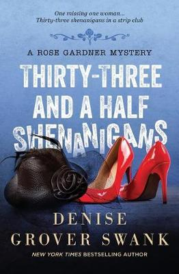 Thirty-Three and a Half Shenanigans by Denise Grover Swank image