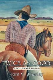 Twice as Good by Tom V. Whatley image