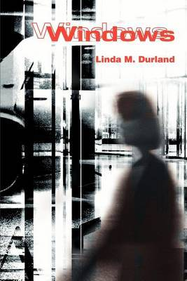 Windows by Linda M Durland image