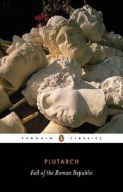 The Fall of the Roman Republic by . Plutarch image