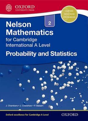 Nelson Probability and Statistics 2 for Cambridge International A Level by Janet Crawshaw