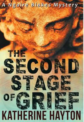 The Second Stage of Grief by Katherine Hayton image