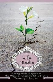 Life in the Middle by Tammy Harper image
