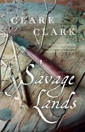 Savage Lands by Clare Clark image