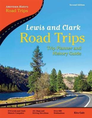Lewis and Clark Road Trips by Kira Gale image