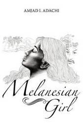 Melanesian Girl by Amjad I. Adachi