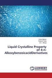 Liquid Crystalline Property of 4-N-Alkoxybenzoicacidderivatives by Nakum Kiran