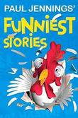 Paul Jennings' Funniest Stories by Paul Jennings
