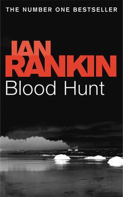 Blood Hunt by Ian Rankin