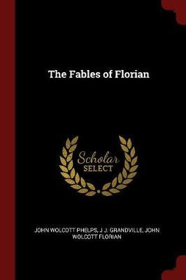 The Fables of Florian by John Wolcott Phelps image