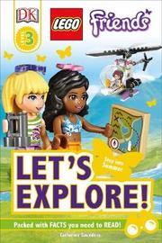 LEGO (R) Friends Let's Explore! by Catherine Saunders