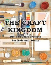 The Craft Kingdom by Eli Maor