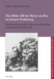Die Hoehe 108 Bei Berry-Au-Bac Im Ersten Weltkrieg image