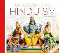 Understanding Hinduism by Susan Bradley