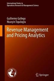Revenue Management and Pricing Analytics by Guillermo Gallego