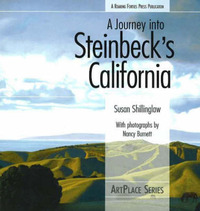 A Journey Into Steinbeck's California by Susan Shillinglaw