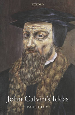 John Calvin's Ideas by Paul Helm image
