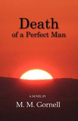 Death of a Perfect Man by M. M. Gornell image
