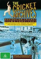 Cricket Archives, The: Australian Cricket Films 1905-1961 on DVD