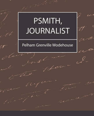 Psmith, Journalist by Grenville Wo Pelham Grenville Wodehouse image