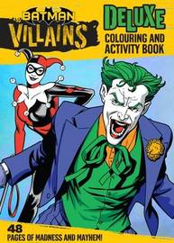 DC Comics: Villains Deluxe Colouring and Activity Book
