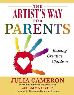 The Artist's Way for Parents by Julia Cameron image