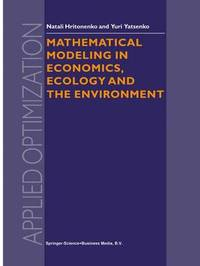 Mathematical Modeling in Economics, Ecology and the Environment by N.V. Hritonenko