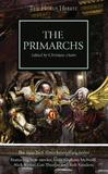 The Primarchs by Graham McNeill