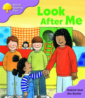 Oxford Reading Tree: Stage 1+: More First Sentences A: Look After Me by Roderick Hunt image