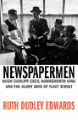 Newspapermen by Ruth Dudley Edwards image