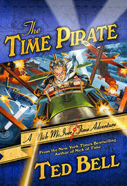 The Time Pirate: A Nick McIver Time Adventure by Ted Bell image