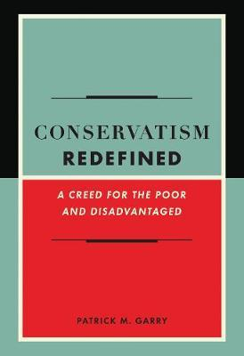 Conservatism Redefined by Patrick Garry image