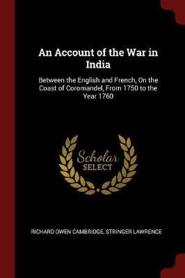 An Account of the War in India by Richard Owen Cambridge