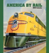 America by Rail 2019 Wall Calendar
