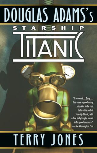 Starship Titanic by Douglas Adams