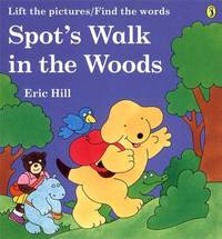 Spot's Walk in the Woods by Eric Hill image