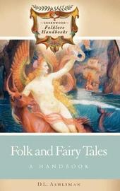 Folk and Fairy Tales by D.L. Ashliman