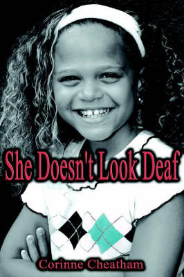 She Doesn't Look Deaf by Corinne Cheatham image