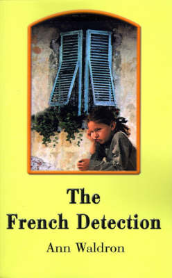 The French Detection by Ann Waldron image