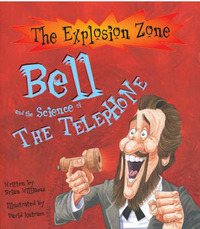 Bell and the Science of the Telephone by Brian Williams image