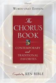 The Chorus Book, Words-Only Edition: Contemporary and Traditional Favorites image