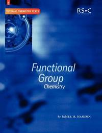 Functional Group Chemistry by James R. Hanson image