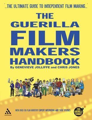 Guerilla Film Maker's Handbook by Genevieve Jolliffe