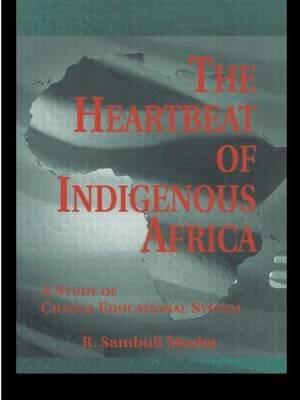 The Heartbeat of Indigenous Africa by R.Sambuli Mosha image