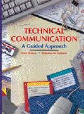 Technical Communication: A Guided Approach by Charles W Vincent image
